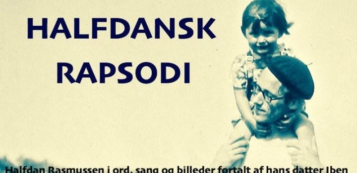Halfdansk rapsodi 24. januar kl. 19.30